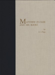 Front cover of 'Matthew Parker and His Books' by R.I. Page (1993), a co-publication of the Research Group on Manuscript Evidence, with photography by Mildred Budny