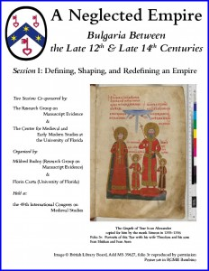 "Poster 1 for ""Second Bulgarian Empire"" Session 1 at the International Congress on Medieval Studies, with manuscript image from Add MS 39627, folio 3r © British Library Board. Poster laid out in RGME Bembino."