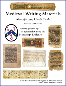 "Poster for ""Medieval Writing Materials"" Congress Session (12 May 2012)"
