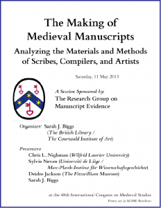 "Poster for ""Making Medieval Manuscripts"" Congress Session (9 May 2013)"