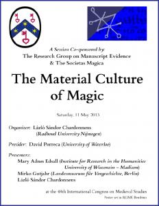 "Poster for ""Material Culture of Magic"" Congress Session (7 May 2013)"