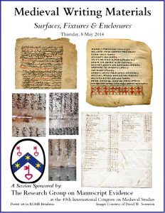"Poster for ""Medieval Writing Materials"" Congress Session (7 May 2014)"