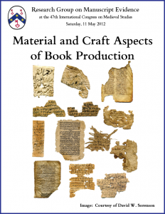 "Poster for ""Material and Craft Aspects of Book Production"" Congress Session (11 May 2013)"