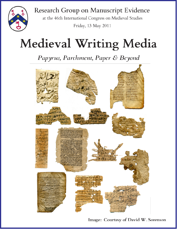 "Poster for ""Medieval Writing Media"" Congress Session (13 May 2011)"