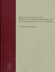 "Front Cover for Mildred Budny's ""Insular, Anglo-Saxon, and Early Anglo-Norman Manuscript Art at Corpus Christi College, Cambridge"" (1994), Volume I (Text)"