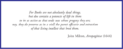 Motto of the Catalogue, a quote by John Milton (1644)