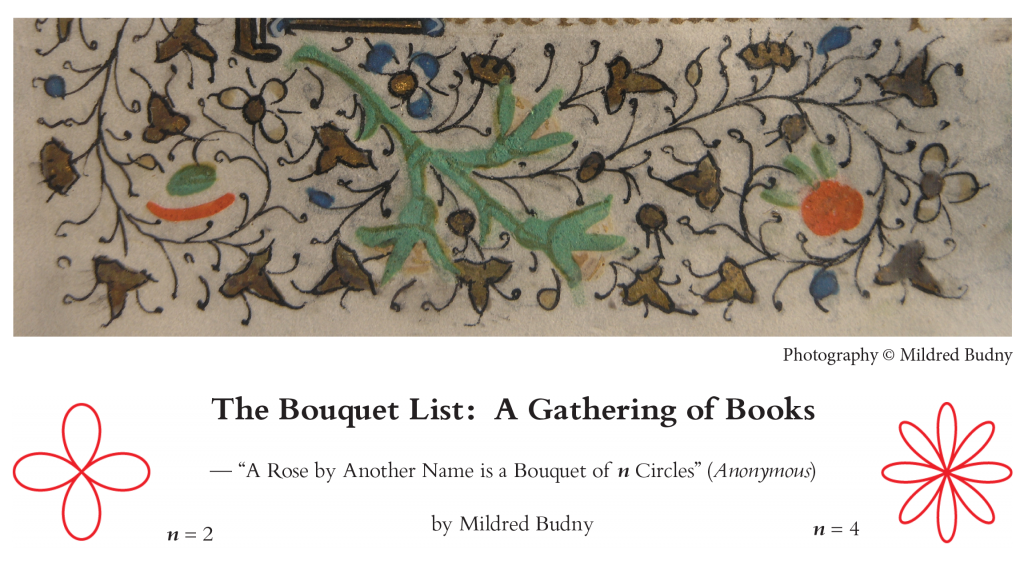 """The Bouquet List: A Gathering of Books"", a review by Mildred Budny with motto: ""A Rose by Another Name is a Bouquet of n Circles"" (Anonymous)"