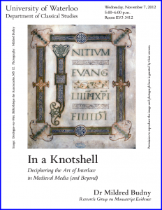 Cover page for 'In a Knotshell' Handout by Mildred Budny for her paper at the 2014 Colloquium on 'When the Dust Has Settled'. Photography by Mildred Budny. Photograph and Image reproduced by permission.