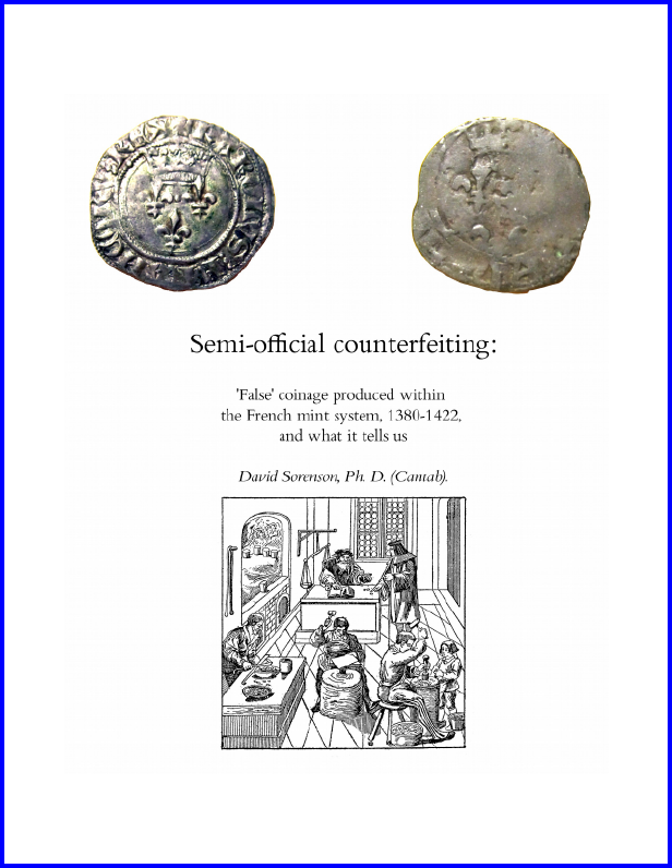 "Cover of David Sorenson's Article on ""Semi-Official Counterfeiting"" for the Session Sponsored by the Research Group on Manuscript Evidence at the 2015 International Congress on Medieval Studies, with images of 2 coins and a workshop for striking coins."