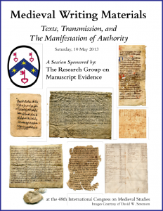 Poster for 'Medieval Writing Materials' Session at the 2013 International Congress on Medieval Studies, with layout in the font Bembino