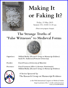 Poster for 'Making It or Faking It?' Session at the 2015 International Congress on Medieval Studies with photography by Ilya V. Sverdlov and layout in RGME Bembino