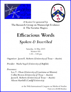 "Poster for Session on ""Efficacious Words"" at the 2015 International Congress on Medieval Studies, with layout in RGME Bembino"