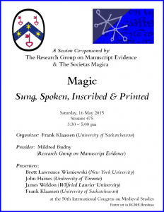 "Poster for Session on ""Magic, Sung, Spoken, Inscribed & Printed"" at the 2015 International Congress on Medieval Studies, with layout in RGME Bembino"