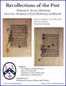 Poster for 2014 Symposium at Princeton University on 'Recollections of the Past', with images courtesy of Adelaide Bennett. Poster laid out in RGME Bembino.