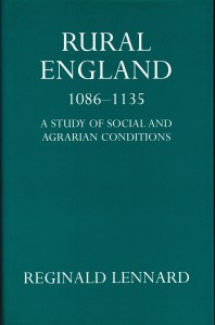 Front cover for 'Rural England, 1086-1135', by Reginald Lennard, in hardback with dustjacket (1959, in special edition for Sandpiper Books, 1997)