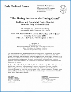 2001 Poster for the Inaugural and Celebratory Workshop on 'The Dating Service or the Dating Game? Problems and Potential of Dating Materials from the Early Medieval Period', laid out in Adobe Garamond