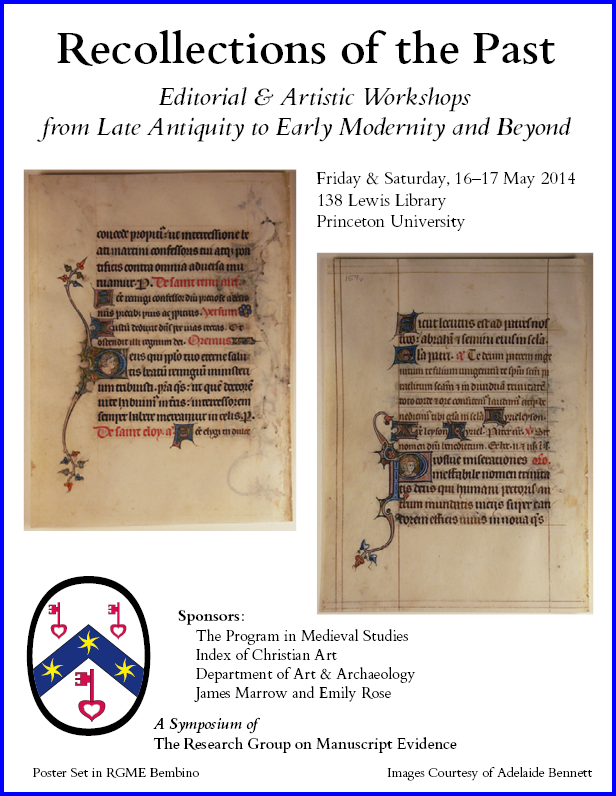 Poster for 2014 Symposium on 'Recollections of the Past', laid out in the RGME font Bembino and illustrated with 2 images from a dismembered Book of Hours. Images courtesy of Adelaide Bennett