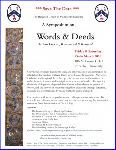 'Save the Date' Poster for the 2016 'Words & Deeds' Symposium at Princeton University, with 1 image from the Otto Ege Collection, The Beinecke Rare Book and Manuscript Library, Yale University. Photography by Lisa Fagin Davis. Reproduced by permission. Poster set in RGME Bembino