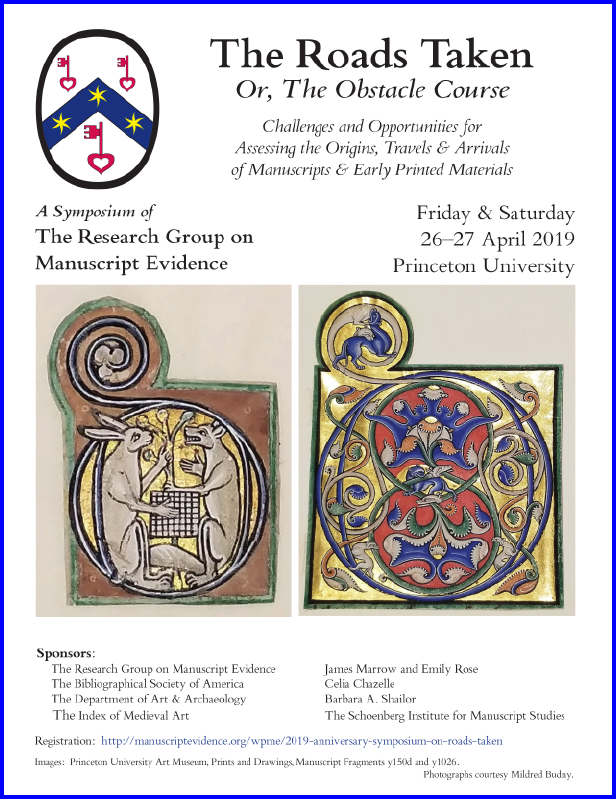 Poster 2 for 219 Anniversary Symposium, with symposium information and 2 images of cropped initials, from 12th-century Latin manuscripts, from the Princeton University Art Museum.