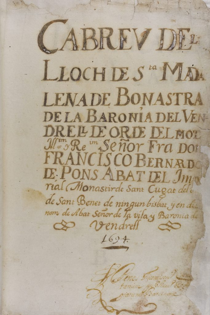 Capbreu de Santa Magdalena de Bonastre, 1694: Title Page. Image via Notari reial Franesc Cervera. In Public Domain.