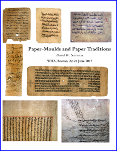 "Front Cover of Paper by David W. Sorenson on ""Paper-Moulds and Paper Traditions"" (2017 and 2020), with 7 illustrations from paper manuscripts in various languages"