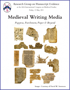 2011 'Medieval Writing Materials' Session Poster